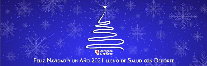 Zaragoza Deporte te desea una Feliz Navidad y un año 2021 lleno de salud y deporte
