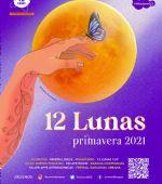 Programa «12 lunas primavera 2021»