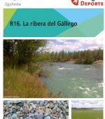 Ruta 16 ZaragozAnda:<br>La Ribera del Gállego