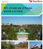 Ruta 21 ZaragozAnda: Circular por el Parque Grande y el Canal