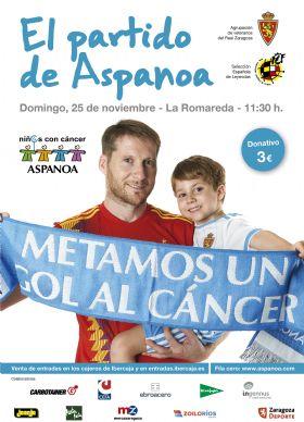 Partido benéfico ASPANOA: Veteranos Real Zaragoza - Selección Española de Leyendas