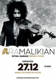 Ara Malikian «Royal Garage World Tour»