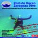 Actividades este verano en el Club de Buceo «Zaragoza Dive»