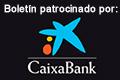 Boletín patrocinado por CaixaBank