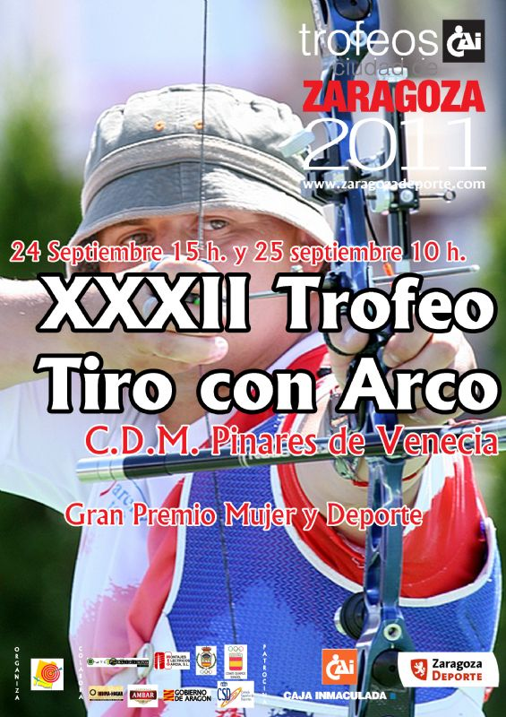 Trofeo «CAI-Ciudad de Zaragoza» de Tiro con Arco [I Trofeo «Mujer y Deporte» y XXXII Trofeo «Virgen del Pilar»]