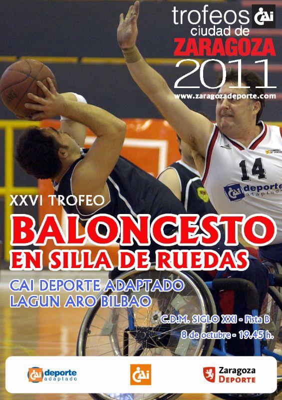 XXVI Trofeo «CAI - Ciudad de Zaragoza» de Baloncesto en Silla de Ruedas