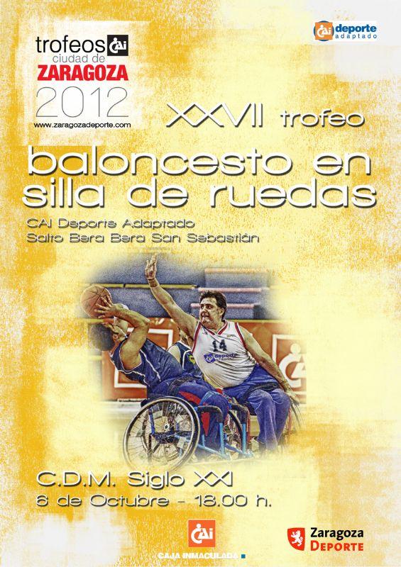 Trofeo «CAI - Ciudad de Zaragoza» de Baloncesto en Silla de Ruedas
