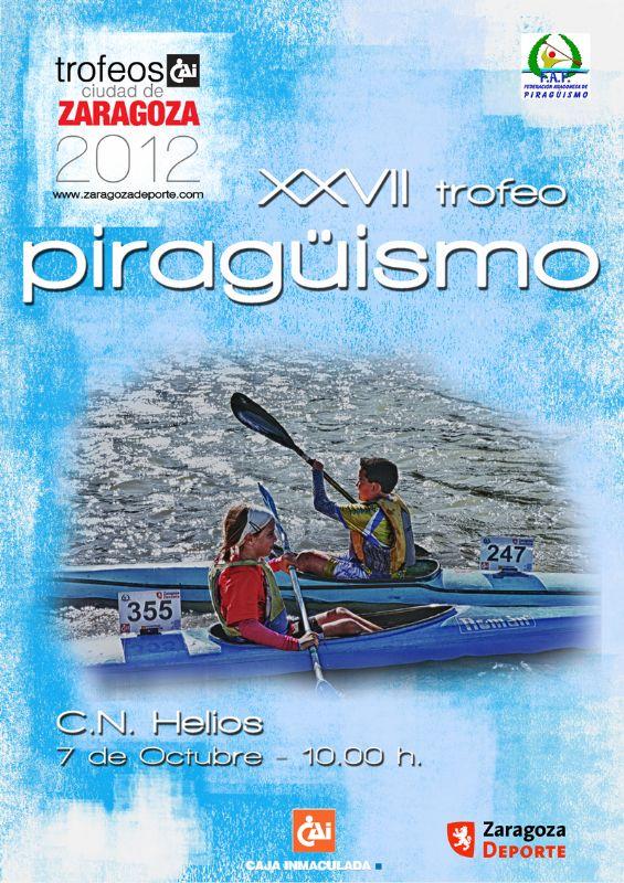 XXVII Trofeo «CAI-Ciudad de Zaragoza» de Piragüismo