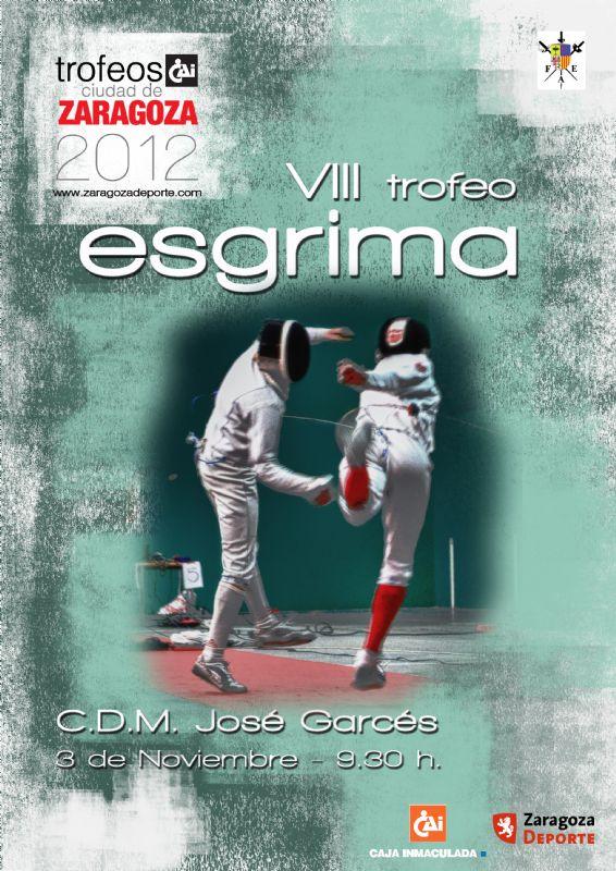 VIII Trofeo «CAI - Ciudad de Zaragoza» de Esgrima
