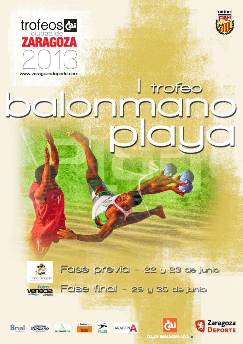 I Trofeo «CAI - Ciudad de Zaragoza» de Balonmano Playa [Fase Final]