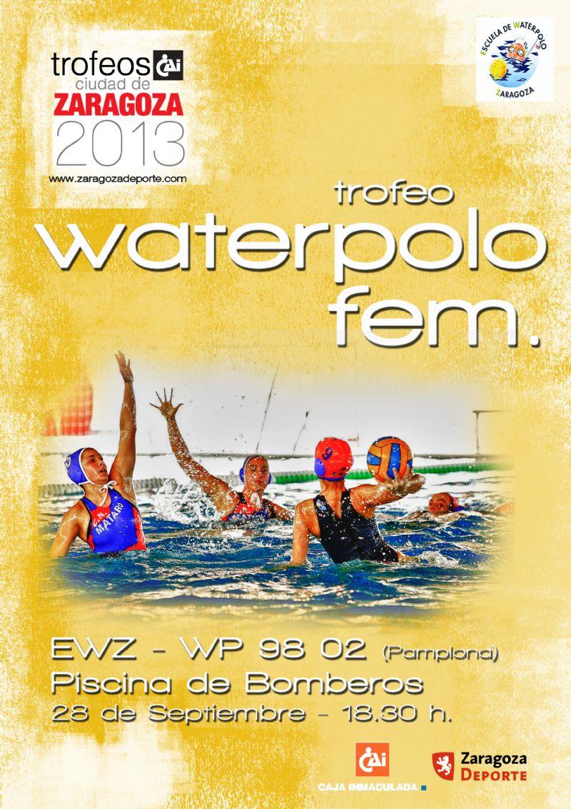 Trofeo «CAI-Ciudad de Zaragoza» de Waterpolo Femenino