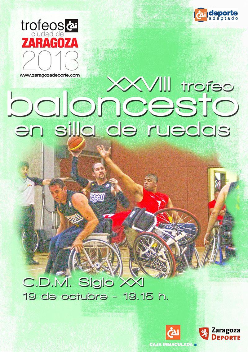 XXVIII Trofeo «CAI-Ciudad de Zaragoza» de Baloncesto en Silla de Ruedas