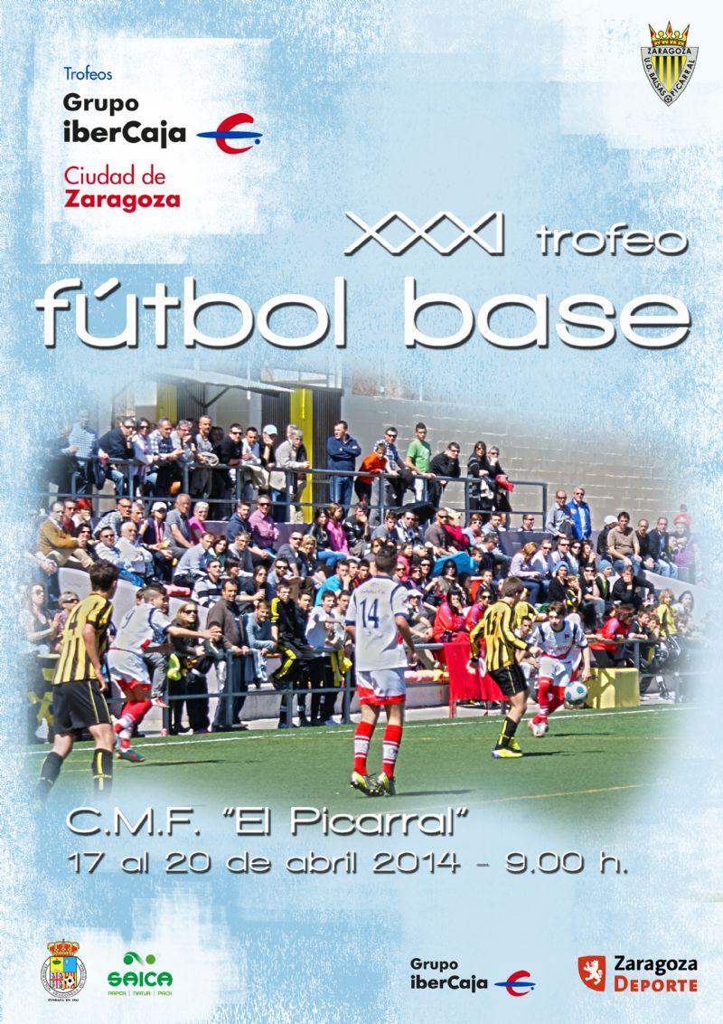 XXXI Torneo «Grupo Ibercaja-Ciudad de Zaragoza» de Fútbol Base