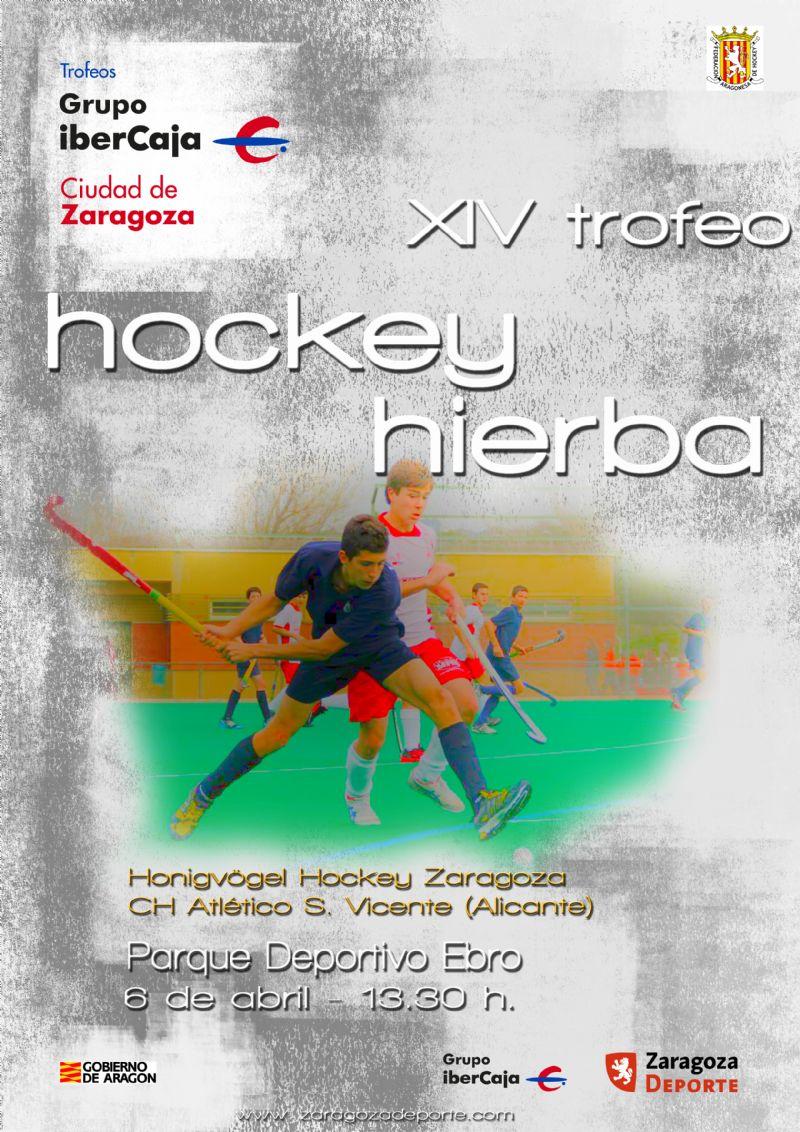 XIV Trofeo «Grupo Ibercaja-Ciudad de Zaragoza» de Hockey Hierba