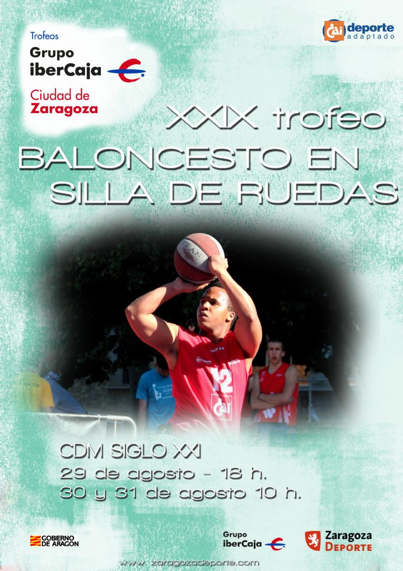 XXIX Trofeo «Grupo Ibercaja-Ciudad de Zaragoza» de Baloncesto en Silla de Ruedas