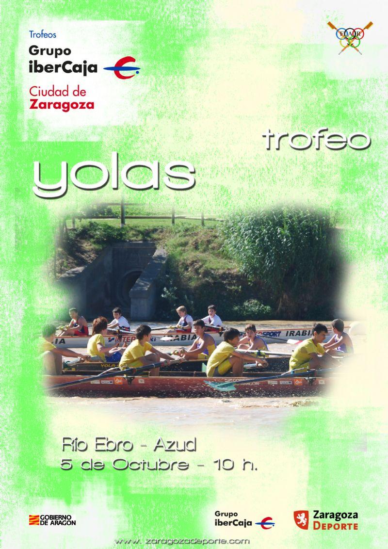 Trofeo «Grupo Ibercaja-CIudad de Zaragoza» de Yolas