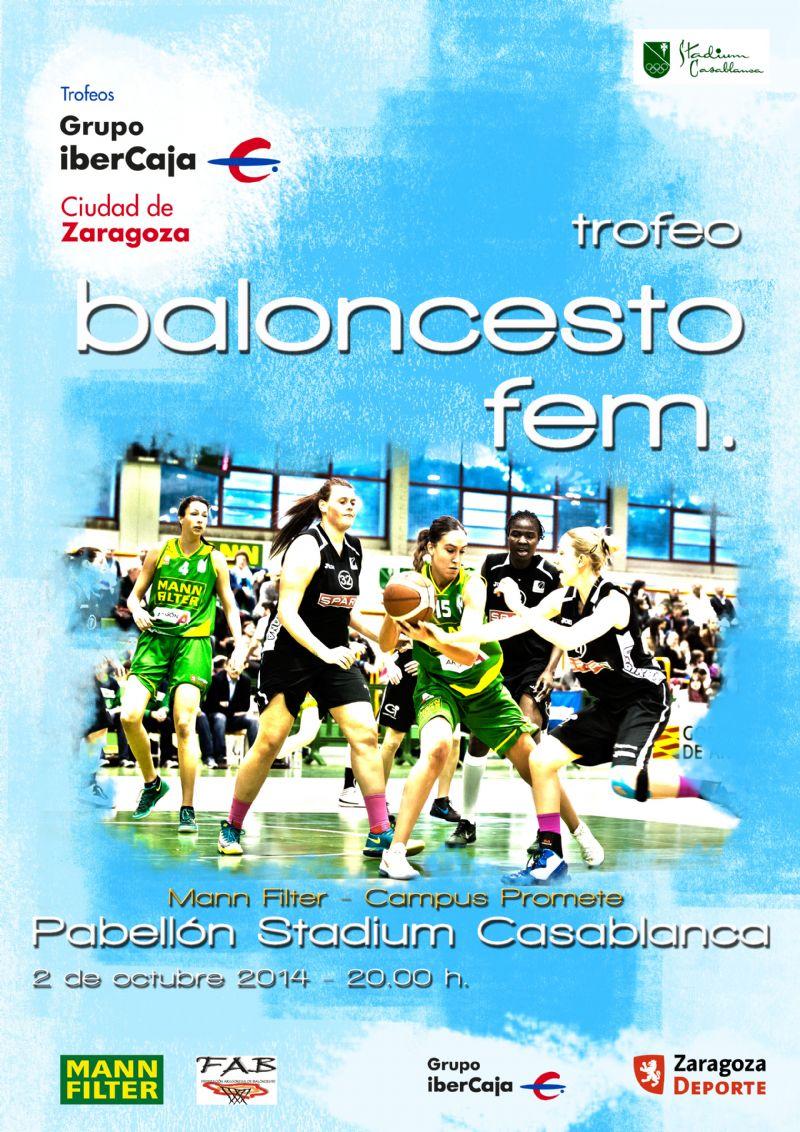 Trofeo «Grupo Ibercaja-Ciudad de Zaragoza» de Baloncesto Femenino