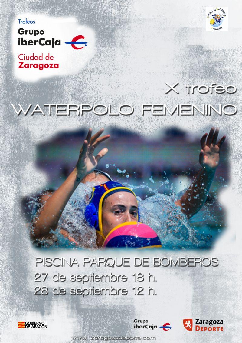 [SUSPENDIDO] Trofeo «Grupo Ibercaja-Ciudad de Zaragoza» de Waterpolo Femenino