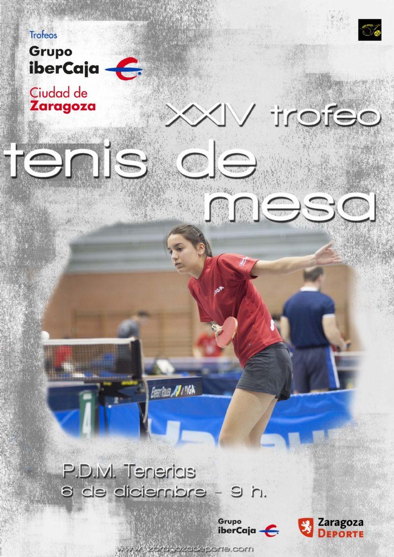 XXIV Trofeo «Grupo Ibercaja-Ciudad de Zaragoza» de Tenis de Mesa