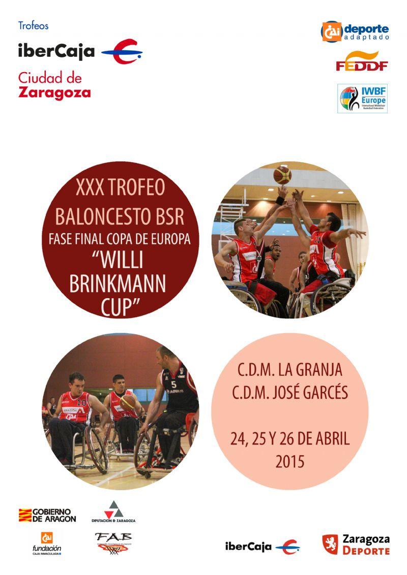 XXX Trofeo «Grupo Ibercaja-Ciudad de Zaragoza» de Baloncesto en Silla de Ruedas