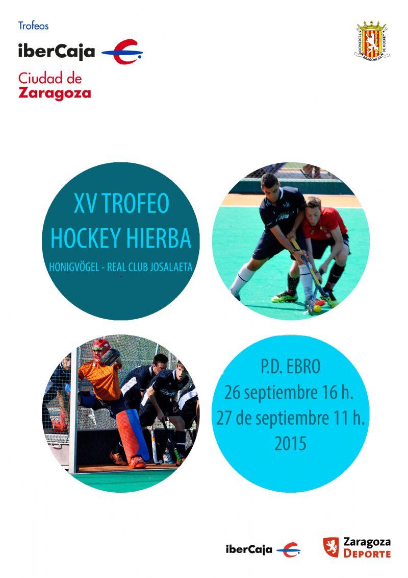 XV Trofeo «Ibercaja-Ciudad de Zaragoza» de Hockey Hierba