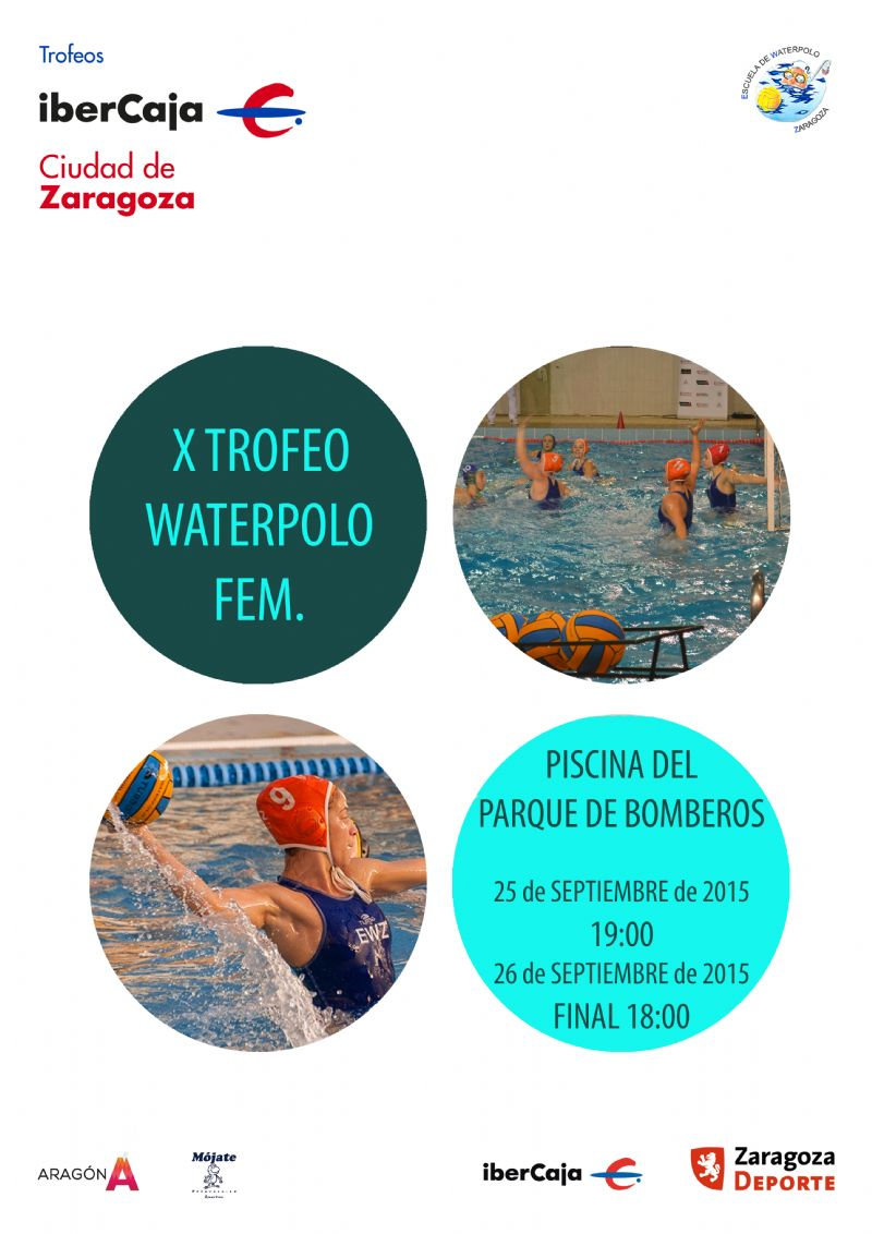 X Trofeo «Ibercaja-Ciudad de Zaragoza» de Waterpolo Femenino