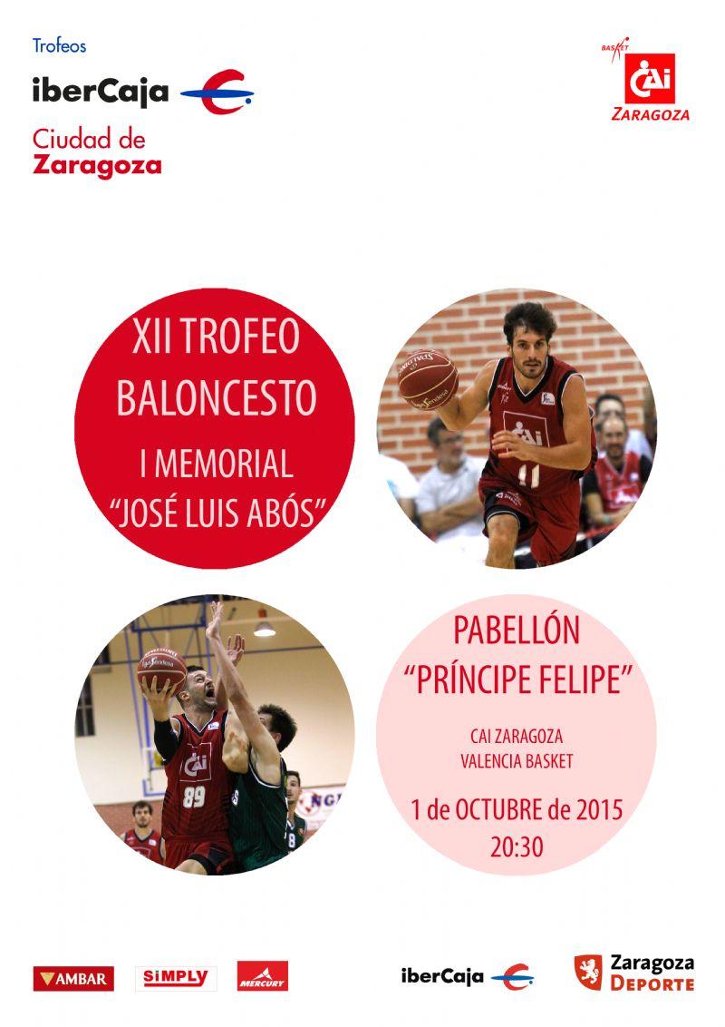 Trofeo «Ibercaja-Ciudad de Zaragoza» de Baloncesto Masculino. Memorial «José Luis Abós»