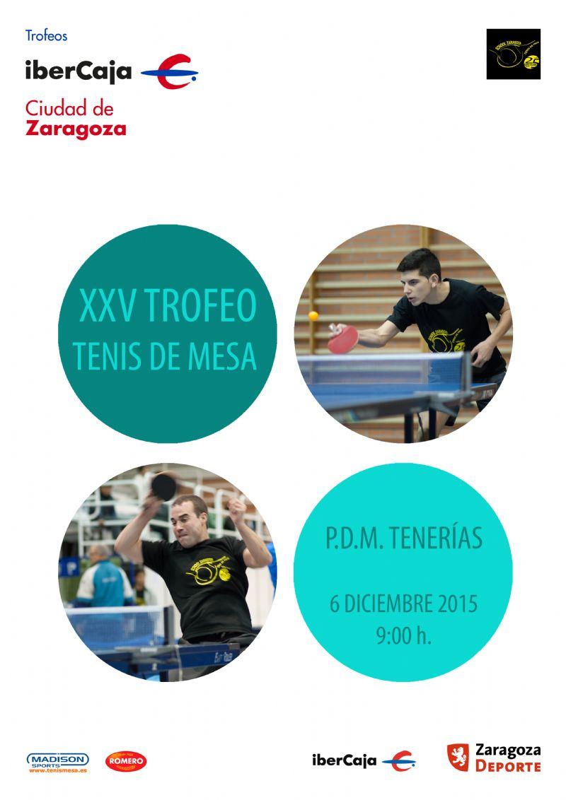 XXV Trofeo «Ibercaja-Ciudad de Zaragoza» de Tenis de Mesa