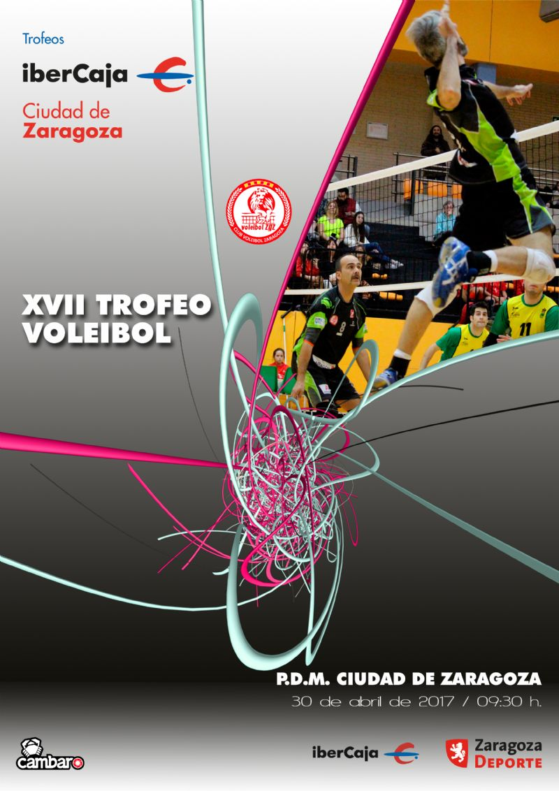 ** SUSPENDIDO ** XVII Trofeo «Ibercaja-Ciudad de Zaragoza» de Voleibol Masculino