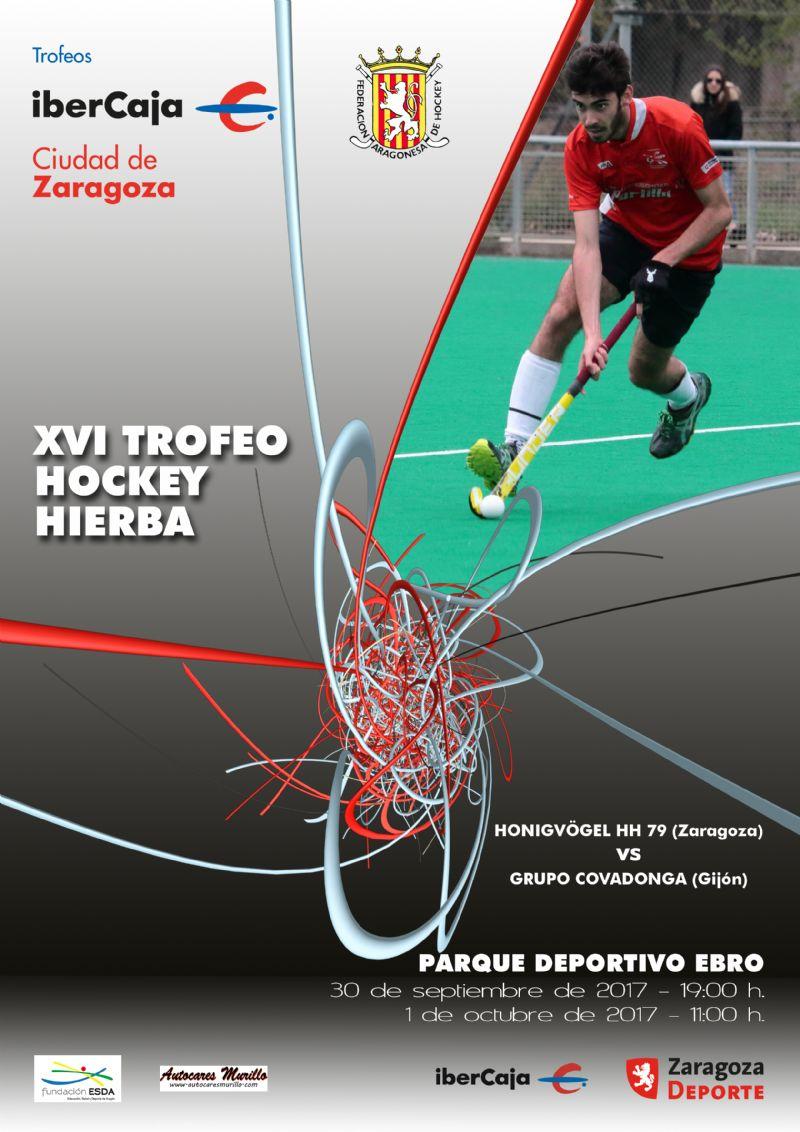 XVI Trofeo «Ibercaja-Ciudad de Zaragoza» de Hockey Hierba