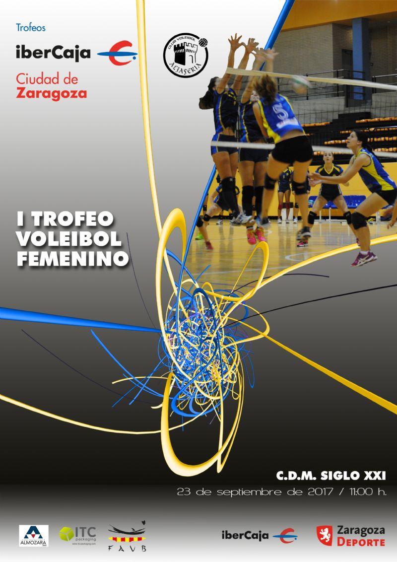 I Trofeo «Ibercaja-Ciudad de Zaragoza» de Voleibol Femenino