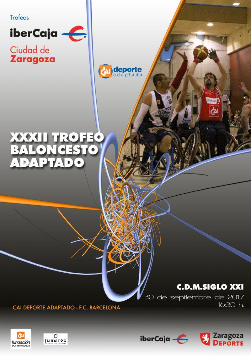 XXXII Trofeo «Ibercaja-Ciudad de Zaragoza» de Baloncesto en Silla de Ruedas