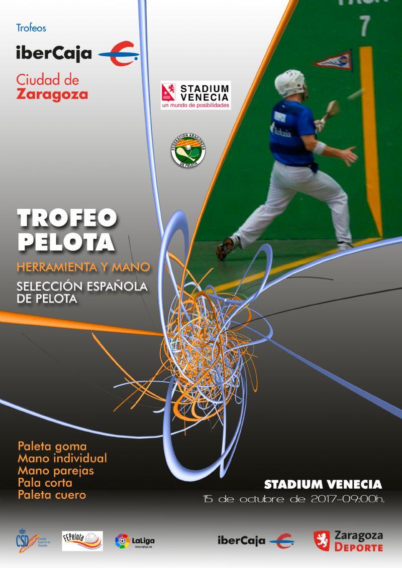 Trofeo «Ibercaja-Ciudad de Zaragoza» de Pelota (Herramienta y Mano)