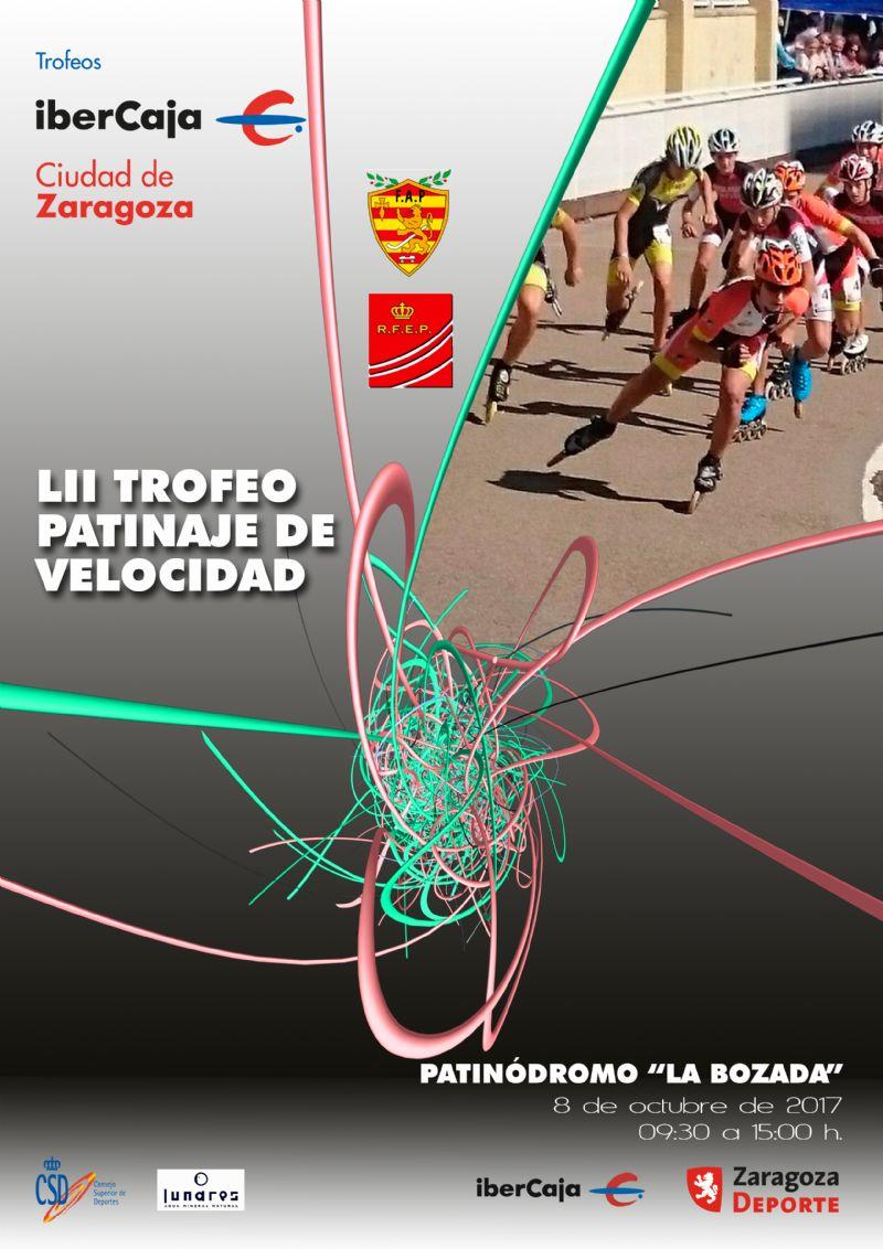 LII Trofeo «Ibercaja-Ciudad de Zaragoza» de Patinaje de Velocidad