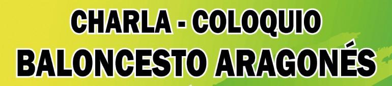 Charla-Coloquio Baloncesto Aragonés