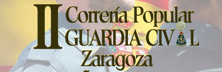 II Correría Popular Guardia Civil Zaragoza