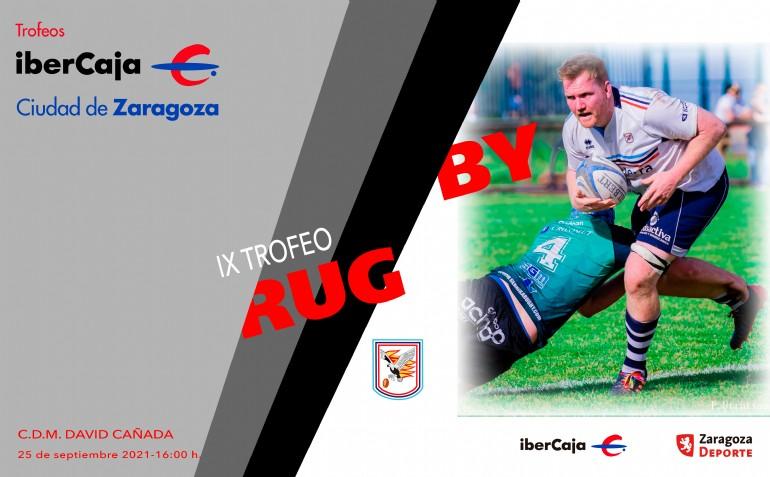 IX Trofeo «Ibercaja-Ciudad de Zaragoza» de Rugby