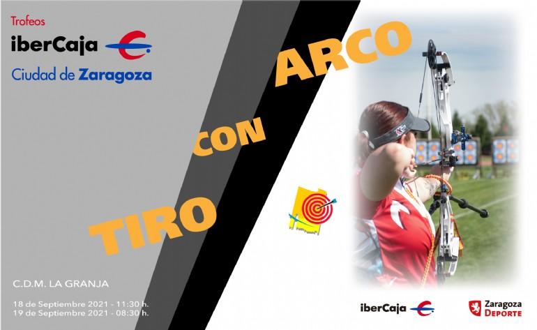 XVI Trofeo «Ibercaja-Ciudad de Zaragoza» de Tiro con Arco