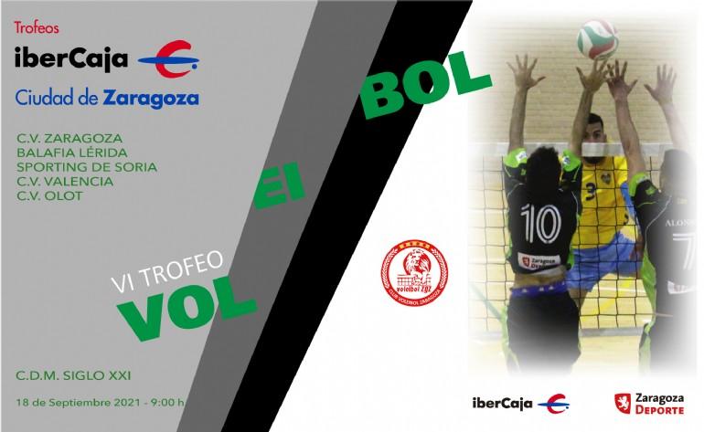 VI Trofeo «Ibercaja-Ciudad de Zaragoza» de Voleibol
