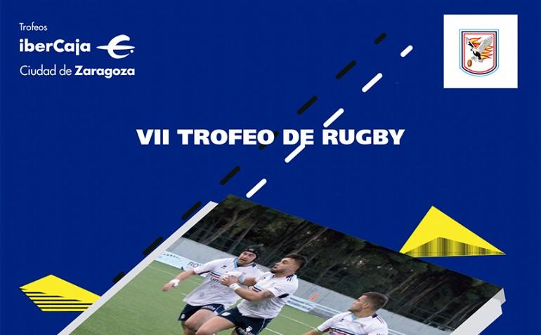 VII Trofeo «Ibercaja-Ciudad de Zaragoza» de Rugby