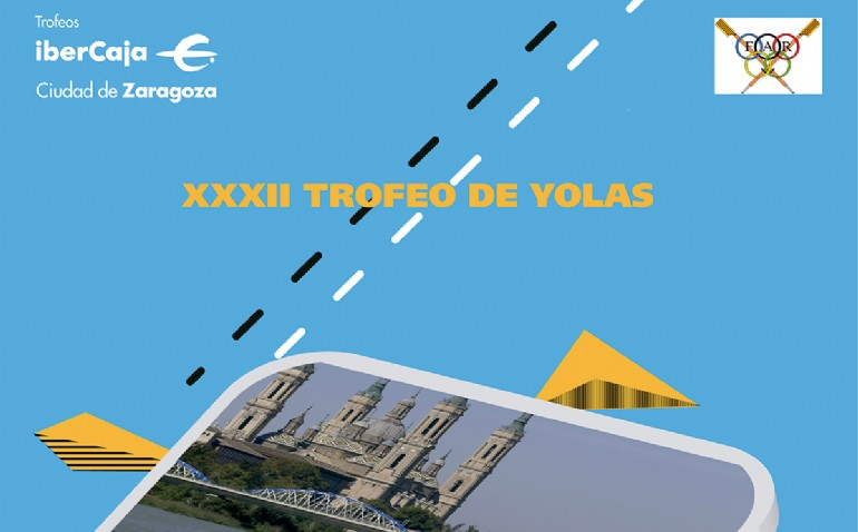 XXXII Trofeo «Ibercaja-Ciudad de Zaragoza» de Yolas