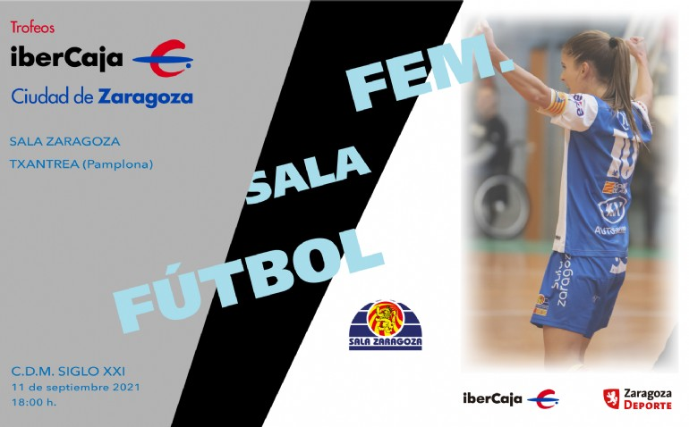 IV Trofeo «Ibercaja-Ciudad de Zaragoza» de Fútbol Sala Femenino