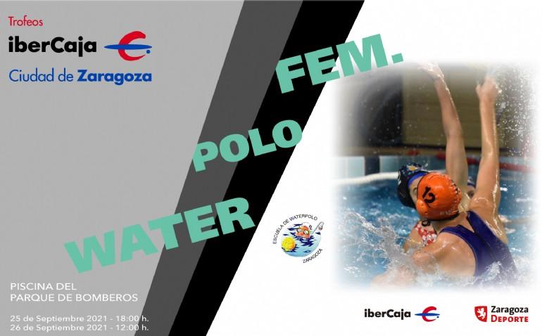 XIV Trofeo «Ibercaja-Ciudad de Zaragoza» de Waterpolo Femenino