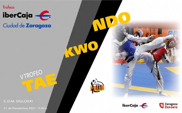 V Trofeo «Ibercaja-Ciudad de Zaragoza» de Taekwondo