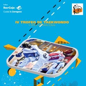 IV Trofeo «Ibercaja-Ciudad de Zaragoza» de Taekwondo