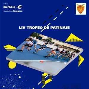 LIV Trofeo «Ibercaja-Ciudad de Zaragoza» de Patinaje de Velocidad