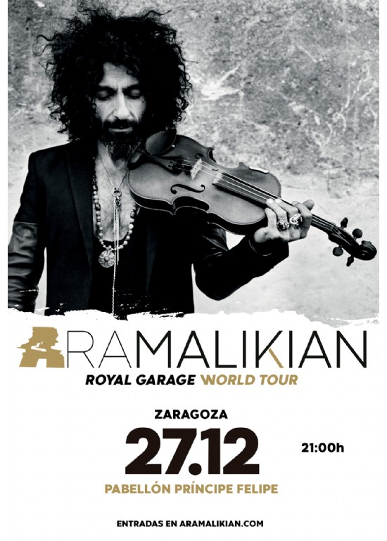 Ara Malikian «Royal Garage World Tour»