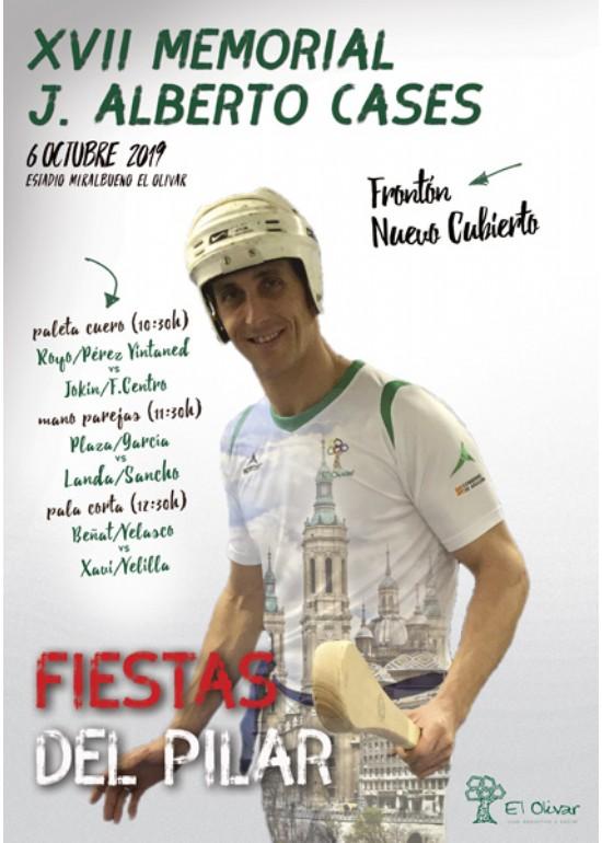 Trofeo Fiestas del Pilar de Pelota. XVII «Memorial Alberto J. Cases»