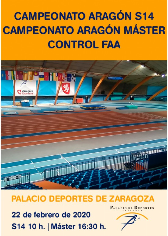 Campeonato Aragón Individual S14 + Campeonato Aragón Máster + Control FAA de Atletismo en Pista Cubierta