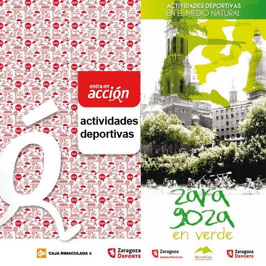 Temporada 2011/2012: Actividades Deportivas Municipales. Programas 'Entra en Acción' y 'Zaragoza en Verde'